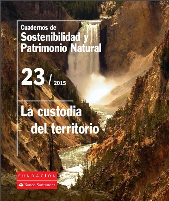 Ver la imagen en tamaño real. Las acciones de Custodia del Territorio en el ámbito del LIFE+SEGURARIVERLINK recopiladas en un Manual de sostenibilidad
