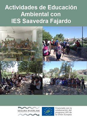 Ver la imagen en tamaño real. El IES Saavedra Fajardo cierra el curso escolar del LIFE+SEGURARIVERLINK